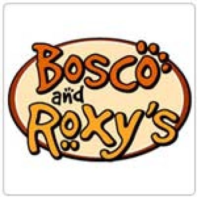 Bosco and Roxy's